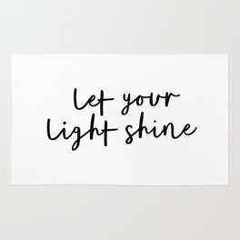 Let Your Light Shine black and white monochrome typography poster design home wall bedroom decor Rug