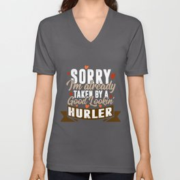 Taken By A Good Lookin' Hurler | Funny Hurling product Unisex V-Neck