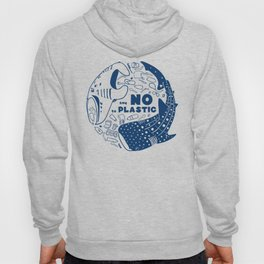 Say NO to Plastic Hoody