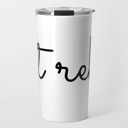 get rekt  Travel Mug