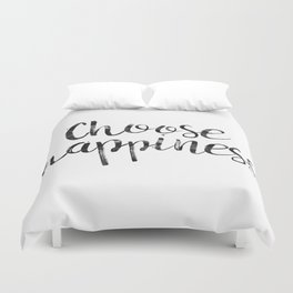 Choose Happiness Duvet Cover