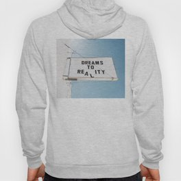 Dreams to Reality Hoody