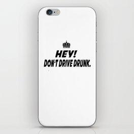Don't Drive Drunk iPhone Skin
