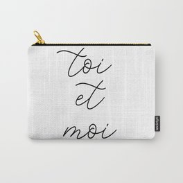 toi et moi, you and me Carry-All Pouch