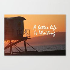 Better Life Canvas Print
