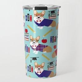 Corgi teacher school education corgis abc's 123's pet gifts Travel Mug