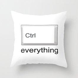 Control Ctrl everything Throw Pillow