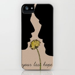 Your Last Hope iPhone Case
