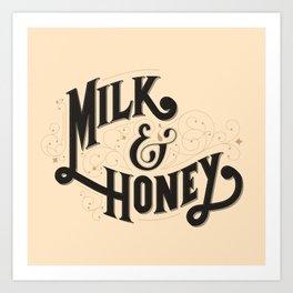 Milk and Honey Art Print