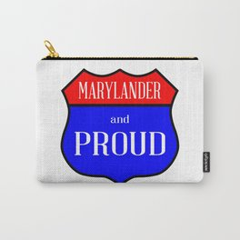 Marylander And Proud Carry-All Pouch