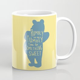 Rumbly in my Tumbly Time for Something Sweet - Pooh inspired Print Coffee Mug