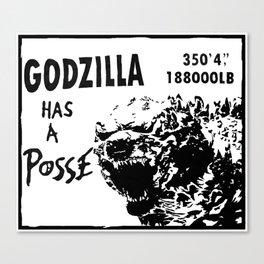 Godzilla has a posse Canvas Print