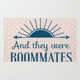 And They Were Roommates (Pink) Rug