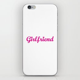 This Shirt Contains Girlfriend Material Funny T-shirt iPhone Skin