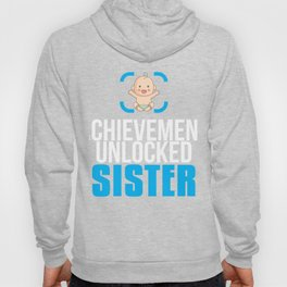 New Sister Gift Achievement Unlocked Sister Present for First Time Big Sister Hoody
