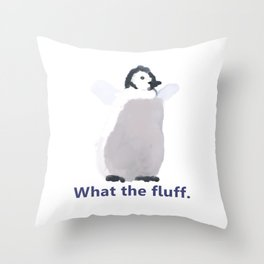 Cute Penguin Says: What the Fluff Throw Pillow