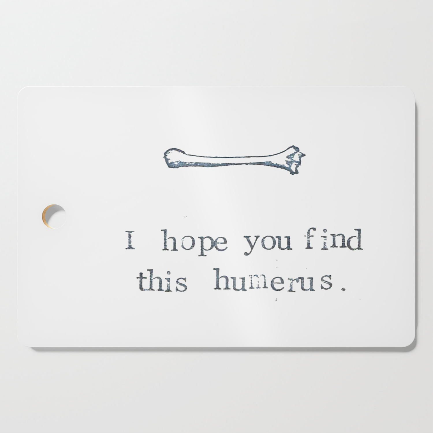 Find Board i hope you find this humerus cutting boardbluespecsstudio