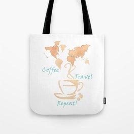 Coffee, Travel, Repeat Tote Bag