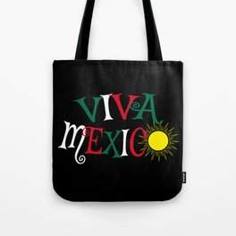 Viva Mexico Tote Bag