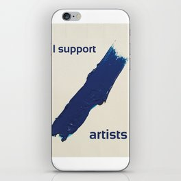 I Support Artists T-Shirt and Stationery Cards iPhone Skin