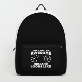 Awesome Husband Looks Like Quote Backpack