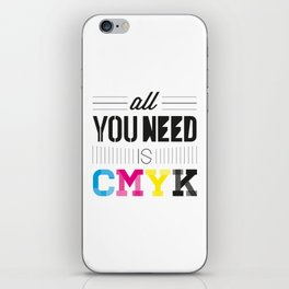 All You Need is CMYK iPhone Skin