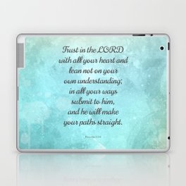 Proverbs 3:5-6, Encouraging Bible Quote Laptop & iPad Skin