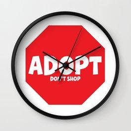 Adopt. Don't Shop. Wall Clock
