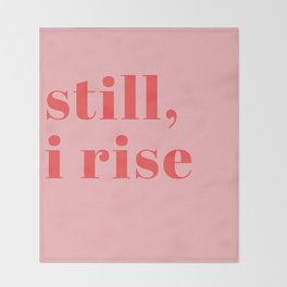 still I rise XIV Throw Blanket