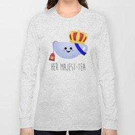Her Majest-tea Long Sleeve T-shirt