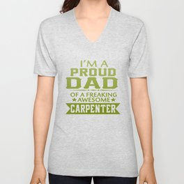 I'M A PROUD CARPENTER'S DAD Unisex V-Neck