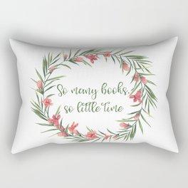 So many books, so little time Rectangular Pillow
