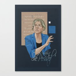 """""""Nevertheless, She Persisted"""" Canvas Print"""