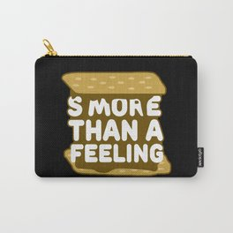 Smore Than A Feeling Carry-All Pouch