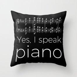 Yes, I speak piano Throw Pillow