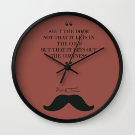 Mark Twain, humor quote on cozyness, funny sentence, lettering love Wall Clock