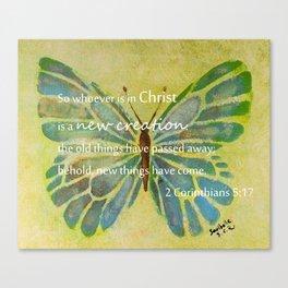 2 Corinthians 5:17 Canvas Print