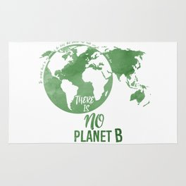There Is No Planet B - Green Rug