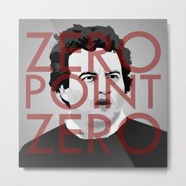 Zero Point Zero Metal Print