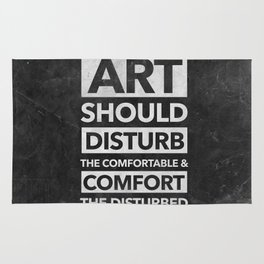 Art should disturb the comfortable & comfort the disturbed - White on Black Rug