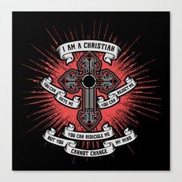 I Am A Christian Canvas Print