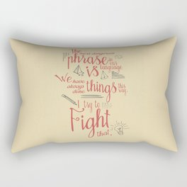 Grace Hopper quote, I always try to Fight That, Color version, inspiration, motivation, sentence Rectangular Pillow