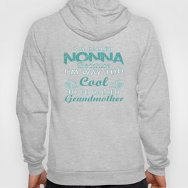 I'M CALLED NONNA Hoody