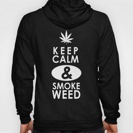 """""""Keep Calm and Smoke Weed"""" Hoody"""