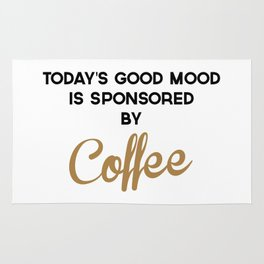 Today's Good Mood Funny Quote Rug