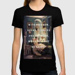 freedom, books, flowers and the moon T-shirt