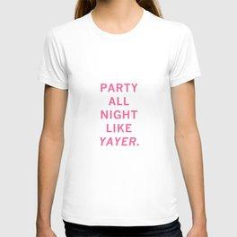 like yayer T-shirt