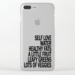 Self Love - Eat Healthy Food - Take Care of Yourself! Clear iPhone Case
