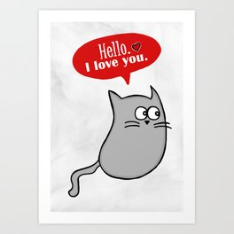 Hello, I love you: Pelusa Art Print