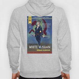 """""""Tales of the White Russian"""" Book Cover Hoody"""